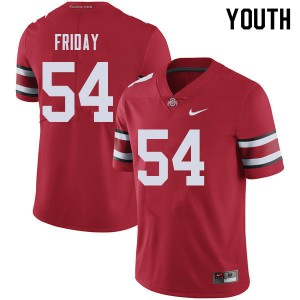 Youth Ohio State Buckeyes #54 Tyler Friday Red College Football Jerseys 716803-735